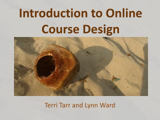 Introduction to Online Course Design