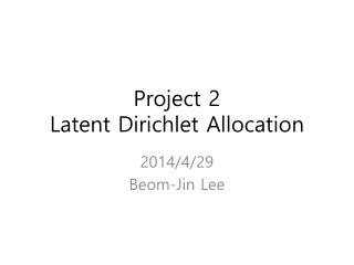 Project 2 Latent  Dirichlet  Allocation
