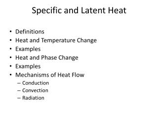 Specific and  Latent Heat