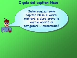 I quiz del capitan Neso