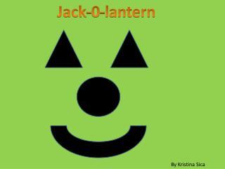 Jack- 0-lantern