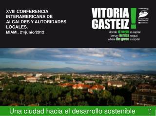 Una ciudad hacia el desarrollo sostenible