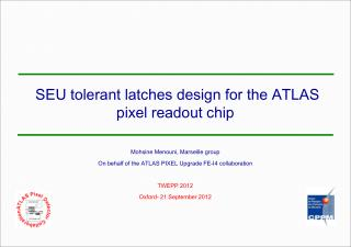 SEU tolerant latches design for the ATLAS pixel readout chip