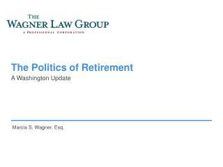The Politics of Retirement