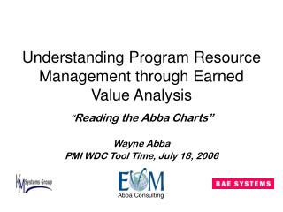 Understanding Program Resource Management through Earned Value Analysis