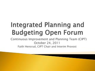 Integrated Planning and Budgeting Open Forum