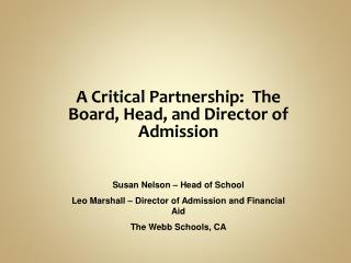A Critical Partnership:  The Board, Head, and Director of Admission
