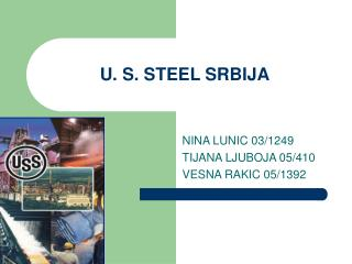 U. S. STEEL SRBIJA
