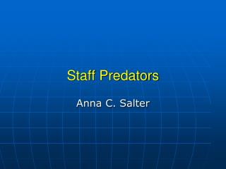 Staff Predators