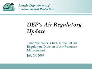 DEP's Air Regulatory Update