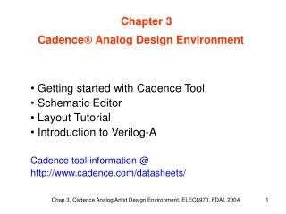 Getting started with Cadence Tool  Schematic Editor  Layout Tutorial   Introduction to Verilog-A  Cadence tool informati
