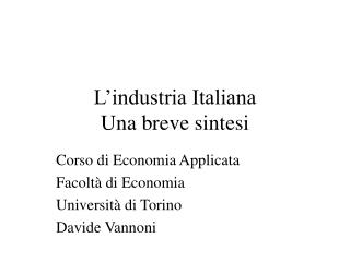 L'industria Italiana Una breve sintesi