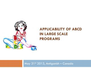 Applicability of ABCD in large scale programs