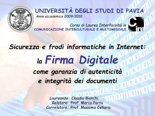 UNIVERSITÀ DEGLI STUDI DI PAVIA Anno accademico 2009/2010