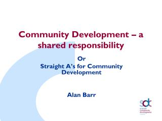 Community Development   a shared responsibility
