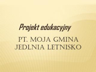 Projekt edukacyjny