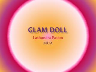 Glam Doll