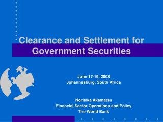 Clearance and Settlement for Government Securities