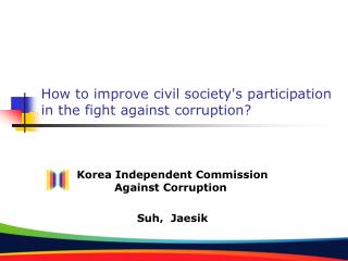 How to improve civil society's participation in the fight against corruption?