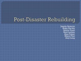Post-Disaster Rebuilding