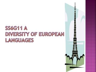 SS6G11 A Diversity of European Languages