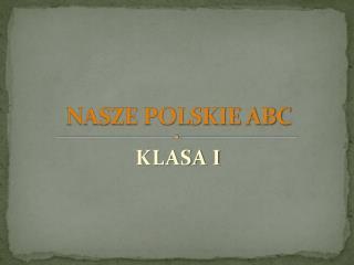 NASZE POLSKIE ABC