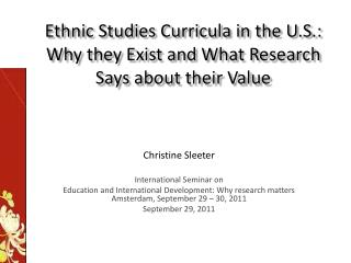 Ethnic Studies Curricula in the U.S.: Why they Exist and What Research Says about their Value