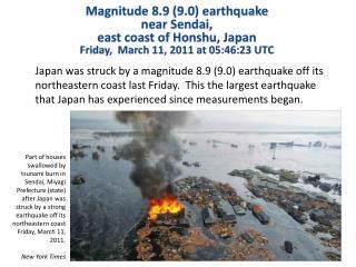 Magnitude 8.9  (9.0) earthquake  near  Sendai,