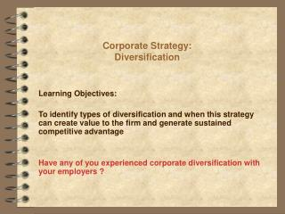 Corporate Strategy: Diversification