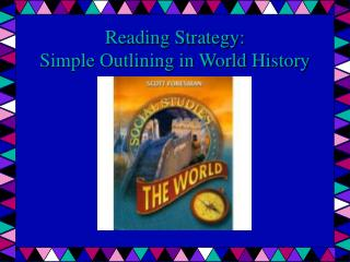 Reading Strategy:  Simple Outlining in World History