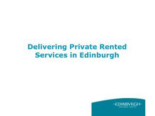 Delivering Private Rented Services in Edinburgh