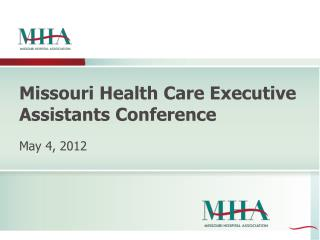 Missouri Health Care Executive Assistants Conference