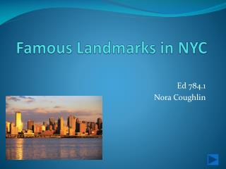Famous Landmarks in NYC