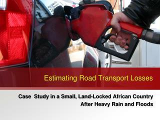 Estimating Road Transport Losses
