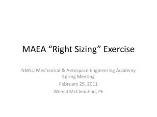 "MAEA ""Right Sizing"" Exercise"