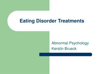Eating Disorder Treatments