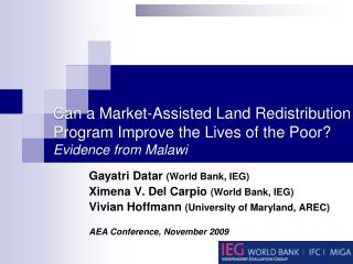 Gayatri Datar (World Bank, IEG) Ximena  V. Del  Carpio (World Bank, IEG)