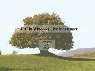 mIRC in Windows Live Messenger