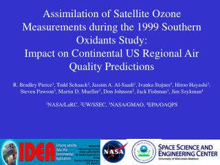 Assimilation of Satellite Ozone Measurements during the 1999 Southern Oxidants Study: