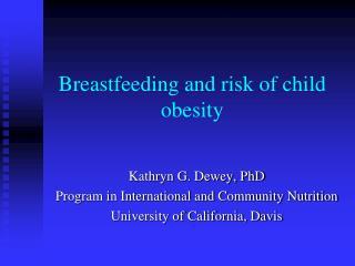 Breastfeeding and risk of child obesity