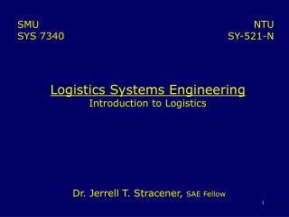 Logistics Systems Engineering Introduction to Logistics