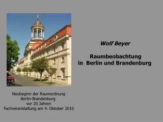 Neubeginn der Raumordnung Berlin-Brandenburg  vor 20 Jahren Fachveranstaltung am 4. Oktober 2010