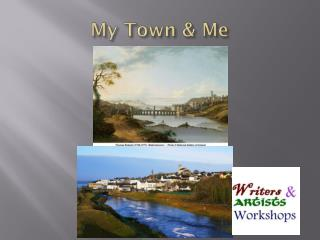 My Town & Me