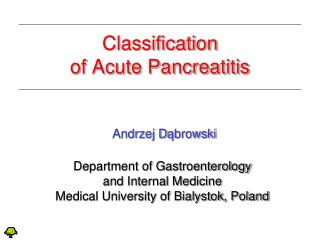 Classification of Acute Pancreatitis