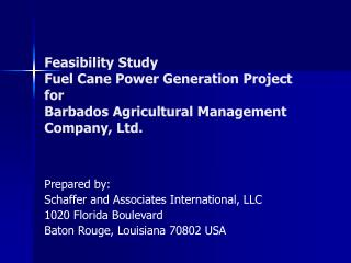 Feasibility Study Fuel Cane Power Generation Project for Barbados Agricultural Management Company, Ltd.