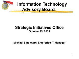 Strategic Initiatives Office October 25, 2005