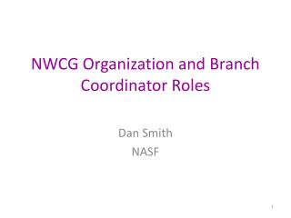 NWCG Organization and Branch Coordinator Roles