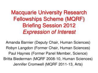 Amanda Barnier (Deputy Chair, Human Sciences) Robyn Langdon (Former Chair, Human Sciences)