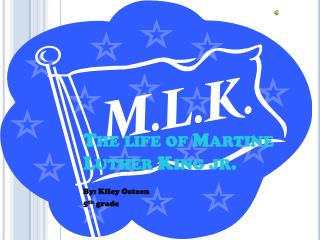 The life of Martine Luther King jr.