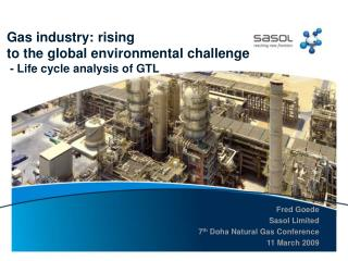 Gas industry: rising  to the global environmental challenge  - Life cycle analysis of GTL
